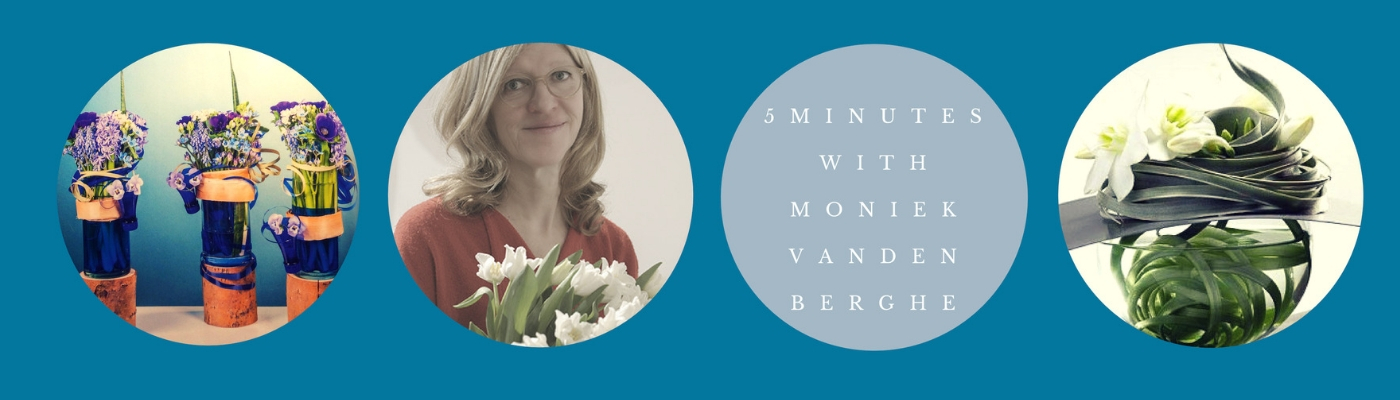 5 Minutes with Moniek Vanden Berghe
