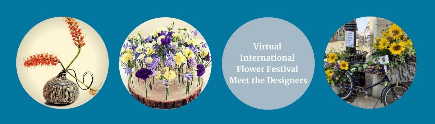 Virtual International Flower Festival - Meet the Designers