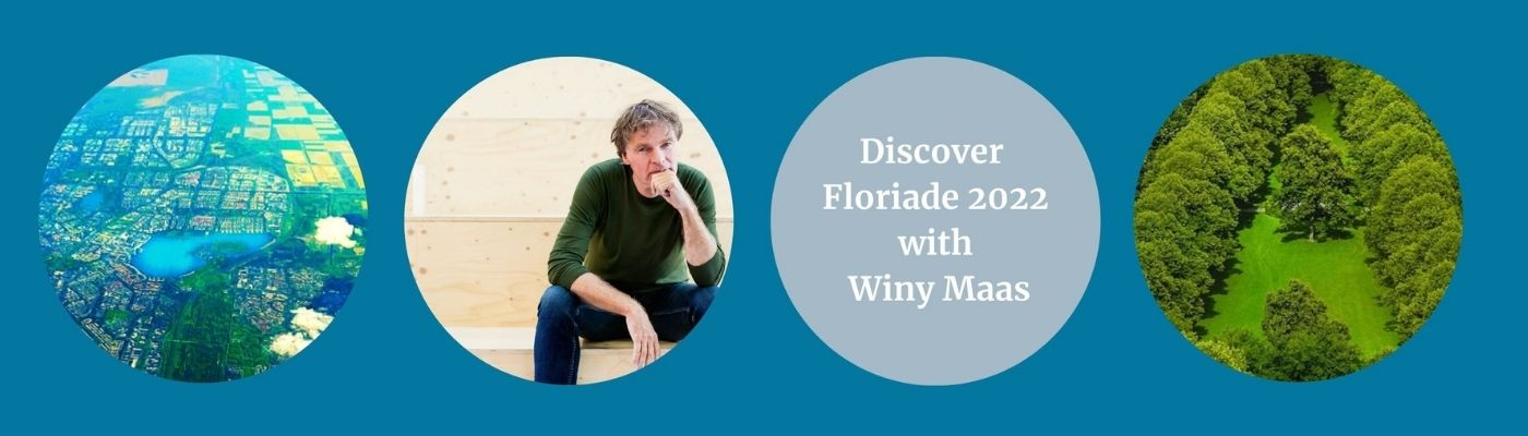 Discover Floriade 2022 with Winy Maas