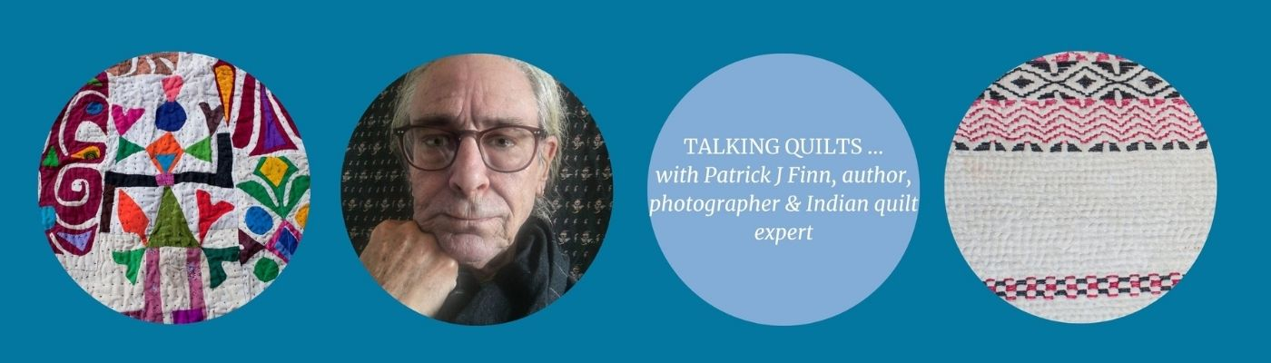 Talking Quilts with Patrick J Finn