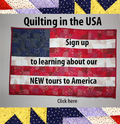 Quilting in the USA tours to USA for Quillters in 2022 and 2023